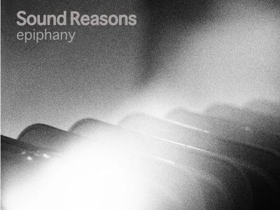 Review: Sound Reasons Third Release 'Epiphany'